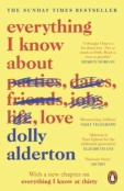 Everything I Know About Love by Dolly Alderton.